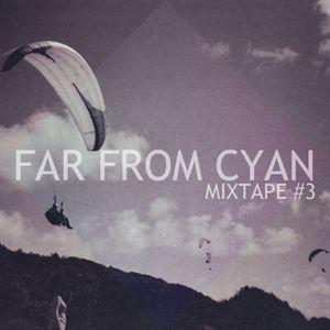 Mixtape #3 'Sunday Morning' by Cyan