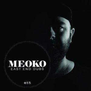 [MIXUL ZILEI] [FREE DOWNLOAD] East End Dubs - Meoko Mix #75 - Mai 2013