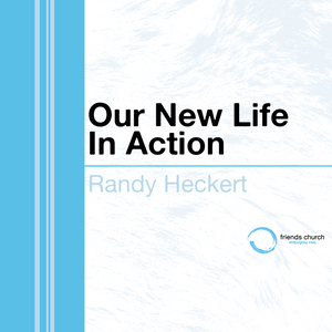 Our New Life In Action (Audio)