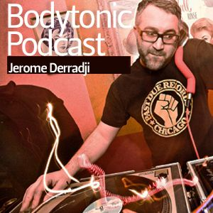 Bodytonic Podcast - Jerome Derradji (Still Music)