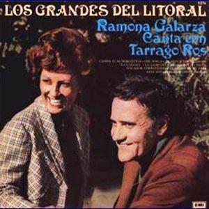 Tarragó Ros y Ramona Galarza - Los Grandes del Litoral