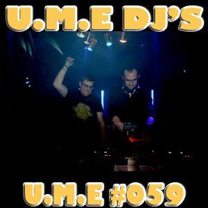 U.M.E #059 with U.M.E DJ'S guestmix
