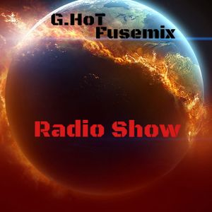 ''Fusemix By G.HoT'' Early Night Dark Mix [April 2016]