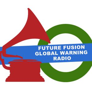 FUTURE FUSION GLOBAL WARNING RADIO October