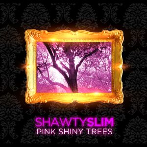 Pink Shiny Trees