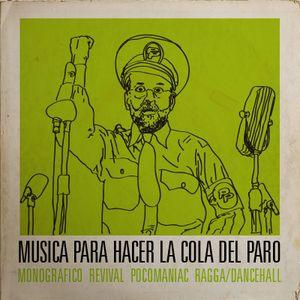 MUSICA PARA HACER LA COLA DEL PARO