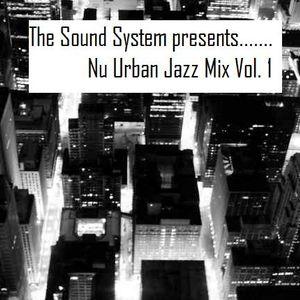 Nu Urban Jazz Mix vol. 1