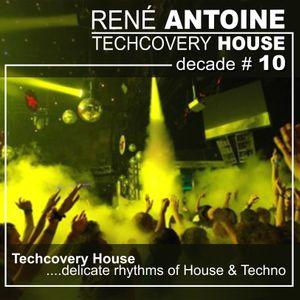 Techcovery House # 10 (2012)