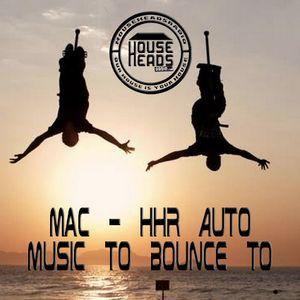 Beats To Bounce To - Mac _ HHR AUTO
