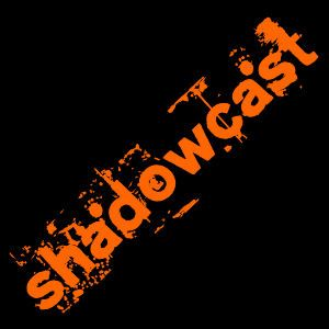 Shadowcast002