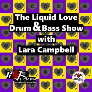 The Liquid Love Drum & Bass Show with Lara Campbell - 18th June 2019