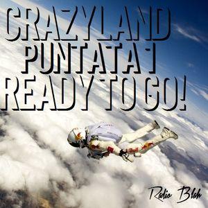 Crazyland - PUNTATA 1 - Ready to Go!