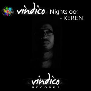 Vindico Nights 001 - Kereni