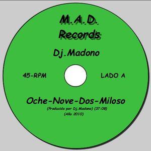 Oche-Nove-Dos-Miloso  (by Dj.Madono)