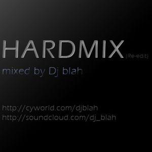 HARD MIX (Re-Edit) - Dj blah
