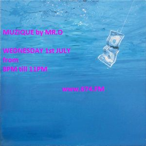 MUZiQUE RADIO SHOW by MR.O on www.674.FM