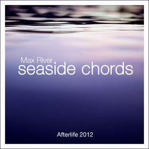 Max River - Seaside Chords