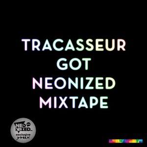 "Tracasseur ""Got Neonized"" Exclusive Mix"