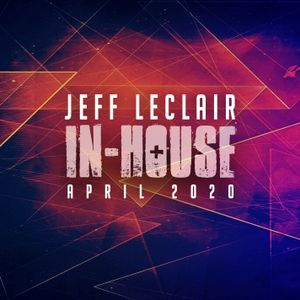 Jeff LeClair IN-HOUSE April 2020 (Sugar Shack Radio)