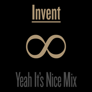 Invent - Yeah It's Nice Live Mix