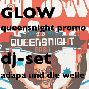Adapa und Die Welle - Queensnight Promo