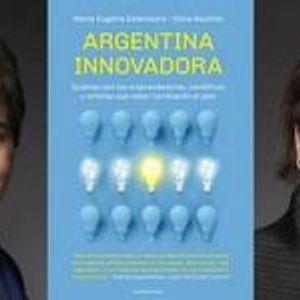 Eugenia Estenssoro:  Una de las autoras del libro ¨Ärgentina Innovadora¨ en @Cenlinea