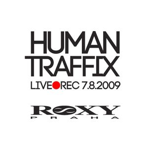 EliO@Roxy - Human Traffix 7.8.2009