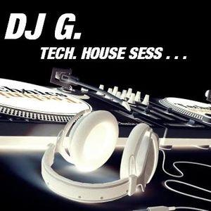 DJ G(i)G(i)- Tech House Sess ...  live