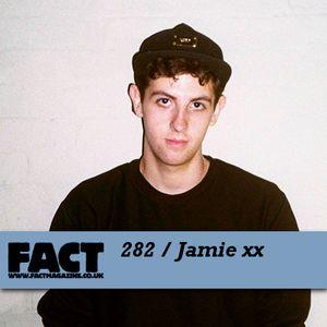 FACT Mix 282: Jamie xx