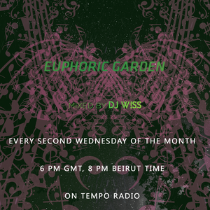 W!SS - Euphoric Garden 02 [Tempo Radio]