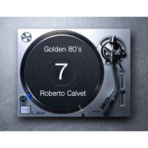 Golden 80s 7 Roberto Calvet