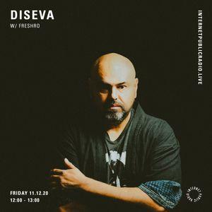 Diseva w/ FreshRo - 11th December 2020