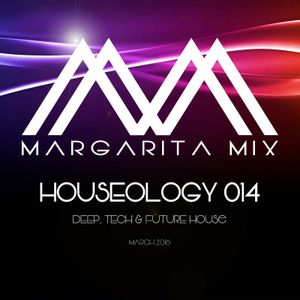 Houseology 014 (Deep, Tech & Future House)