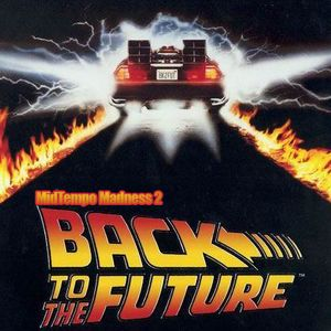 Hoodlum's MidTempo Madness Vol. 2 Back to the Future