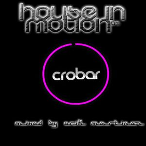 House In Motion [mixed by Erik Martinez]