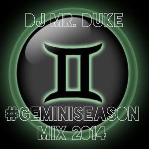 DJ Mr. Duke #GeminiSeason Mix 2014 Hip-Hop / R&B