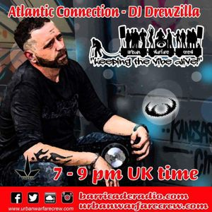 DJ DrewZilla - The Atlantic Connection - Urban Warfare Crew - 21/10/2017