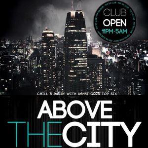 Tomy D'King - Above The City @ Top Six (Ljubljana, 10.8.2013) (Part 1)