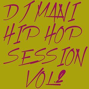 MIXTAPE / DJ MANI / Hip Hop Session Vol. 2 / Released 2001