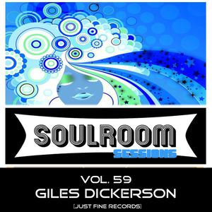 Soul Room Sessions Volume 59 | Giles Dickerson | Just Fine Records | USA