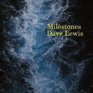 Debut Artist: Dave Lewis