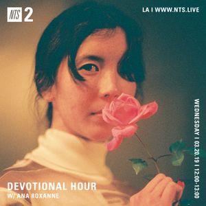 Devotional Hour w/ Ana Roxanne - 20th March 2019