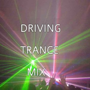 Driving Trance Mix
