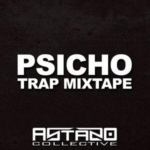 Psicho - Blu TRAP Mixtape2 - Feb 2015
