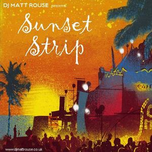 DJ Matt Rouse || Sunset Strip