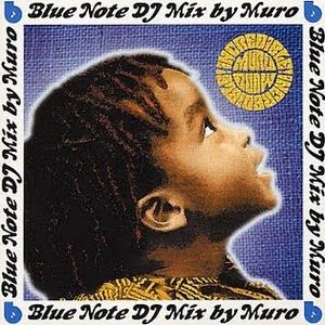 DJ Muro - Incredible! The Blue Note Mix (2001)