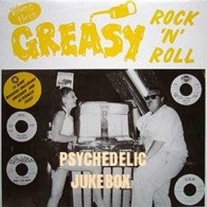 GREASY ROCK N ROLL 7-9-16
