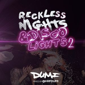 Reckless Nights & Disco Lights 2