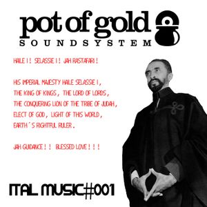 "POT OF GOLD SOUNDSYSTEM ""ITAL MUSIC#001"""