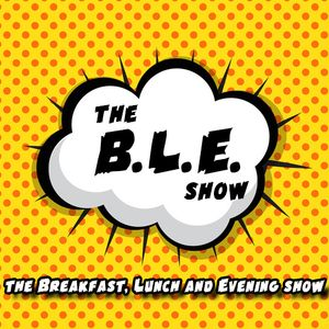 The BLE Show with James and Matt - Episode 01